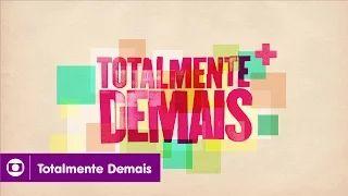 Totalmente Demais: abertura da novela da Globo das sete; assista - YouTube