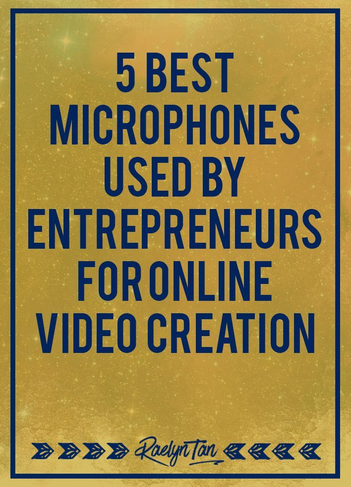 These are the top few microphones that I've seen entrepreneurs rave about repeatedly. You can't go wrong with any of these microphone to film your online videos. #microphone #entrepreneur #videos