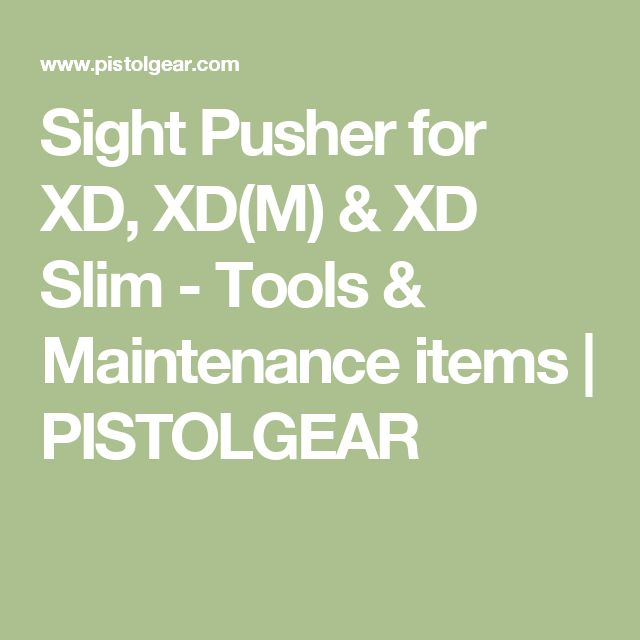 Sight Pusher for XD, XD(M) & XD Slim - Tools & Maintenance items   PISTOLGEAR