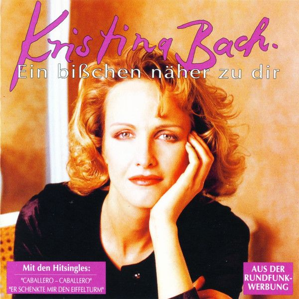 Kristina Bach - Ein Bißchen Näher Zu Dir at Discogs 1993