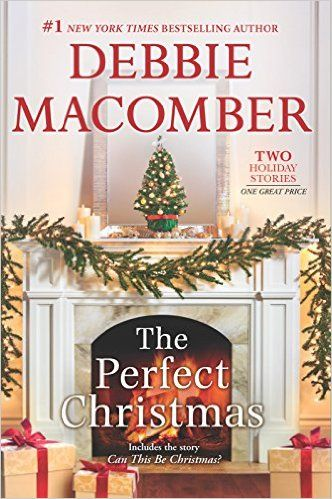 Amazon.fr - The Perfect Christmas: Can This Be Christmas? - Debbie Macomber - Livres