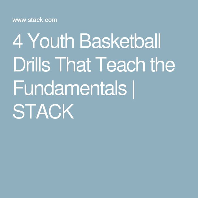 4 Youth Basketball Drills That Teach the Fundamentals | STACK