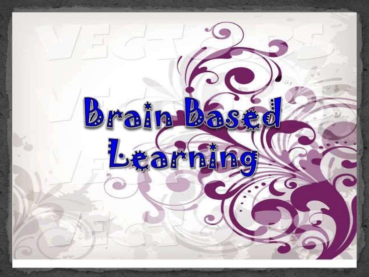 Slide show summarizing the main points of brain based learning