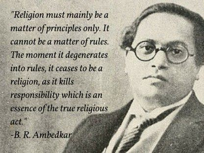 ambedkar quotes, ambedkar on religion, religion and its meaning quotes, inspiring quotes, religion and principles quote