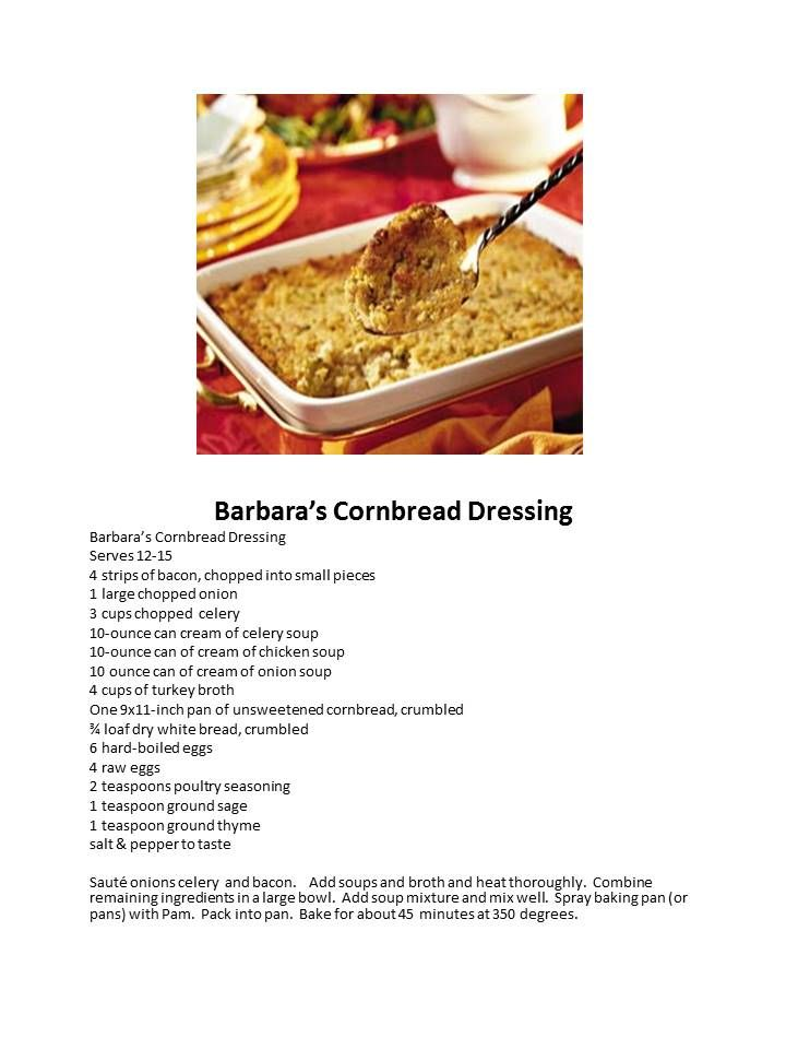 Barbara S Cornbread Dressing This Tastes Just Like The