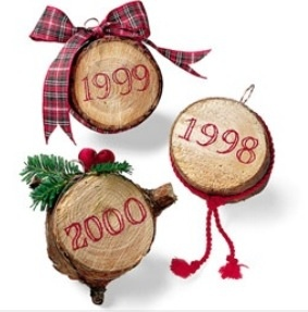 cut off a slice of the xmas tree each year to make into an ornament