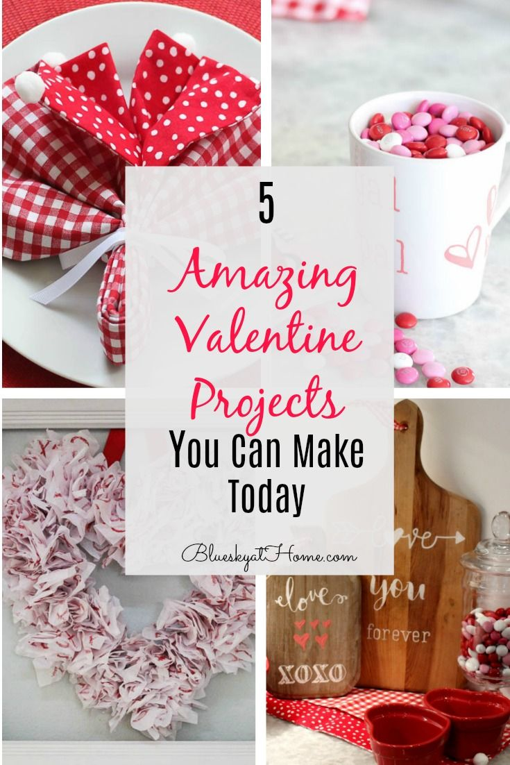 5 Amazing Valentine Projects You Can Make Today Valentines Diy
