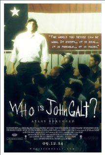 Atlas Shrugged Part 3: Who Is John Galt?