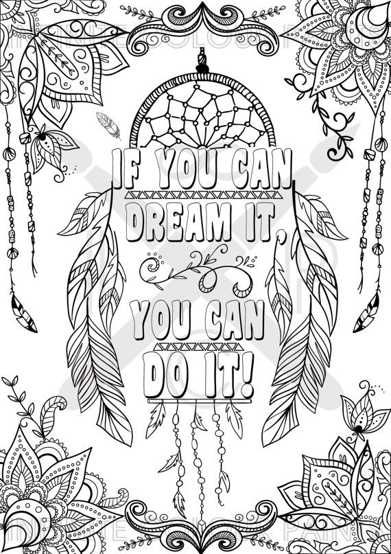 Coloring Page Adult Book Printable Zentangle Motivational Poster Dreamcatcher Motivation Quote