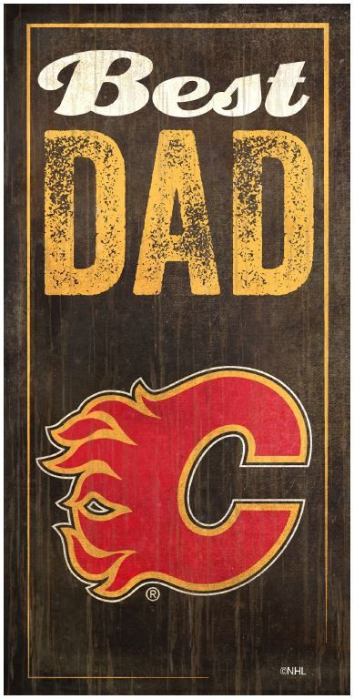 NHL - Best Dad - Calgary Flames Wooden Sign