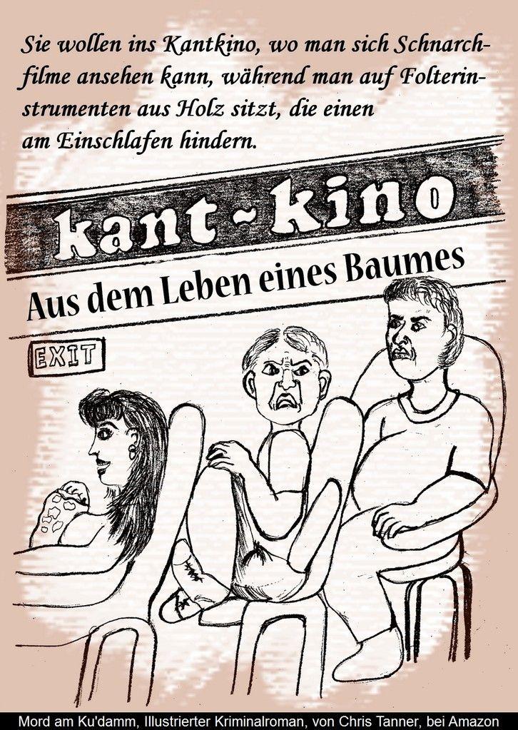 "Kantkino. ""Mord am Ku'damm"". Illustrierter Kriminalroman. / Kant-Cinema. ""Murder on the Kurfürstendamm"". Illustrated detective novel. www.gutenachtgeschichten24.com"