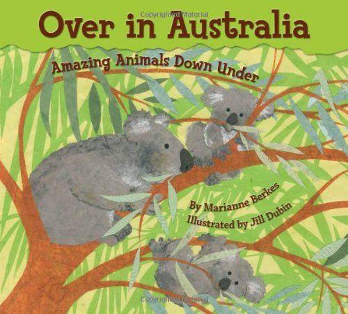 Over in Australia: Amazing Animals Down Under by Marianne Berkes http://www.amazon.com/dp/1584691360/ref=cm_sw_r_pi_dp_WFQ6ub17SR64N