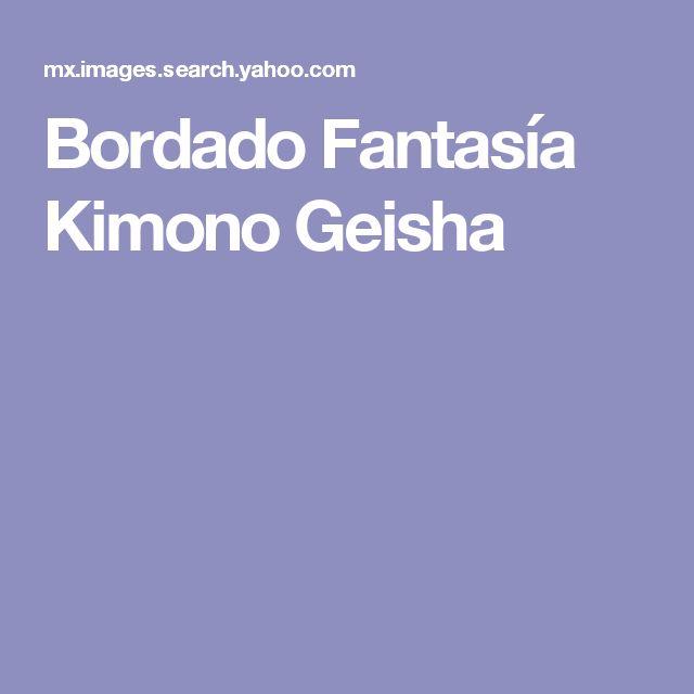Bordado Fantasía Kimono Geisha