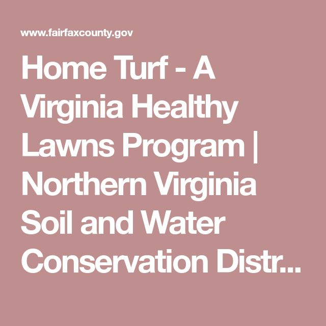 Home Turf - A Virginia Healthy Lawns Program | Northern Virginia Soil and Water Conservation District