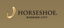 Horseshoe Casino Luxury All-Suite Hotel   711 Horseshoe Boulevard | Bossier City, LA 71111