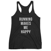 Running Makes Me Happy Tank Top - funny workout tank tops, funny running tank tops, cute running tank tops, #running #tanks #workout #fitspo #fitmom #run