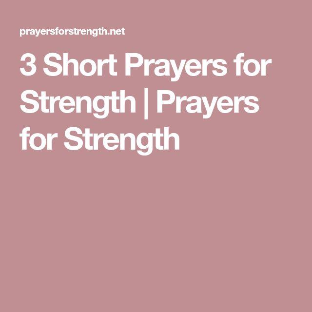 3 Short Prayers for Strength | Prayers for Strength