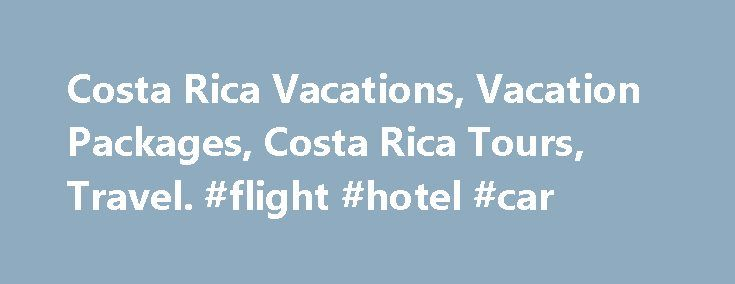 Costa Rica Vacations, Vacation Packages, Costa Rica Tours, Travel. #flight #hotel #car http://travel.remmont.com/costa-rica-vacations-vacation-packages-costa-rica-tours-travel-flight-hotel-car/  #costa rica travel packages # Costa Rica Tours Maximize comfort and value, while taking advantage of the camaraderie that comes with traveling as a group. Escorted tours of Costa Rica feature a professional English-speaking tour manager to handle all of your needs. On partially escorted tours, a…