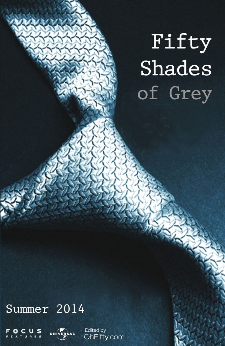 Fifty Shades of Grey Fan Made Poster - Coming Summer 2014!!!
