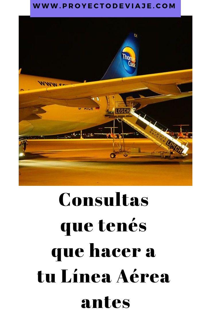Qué Preguntar A La Aerolínea Antes De Viajar Proyecto De Viaje Aerolineas Vuelos Nacionales Viajes