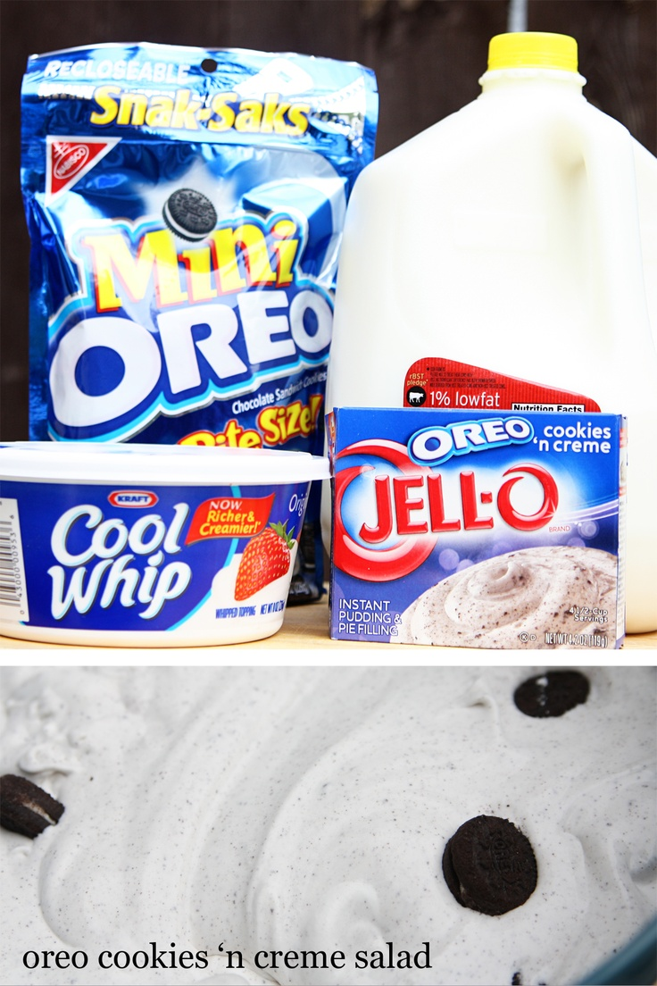 Oreo cookies 'n creme pudding salad. Delicious & easy!  1 box instant oreo cookies 'n creme pudding (4.2 oz). 2 cups cold milk. 1 container cool whip (8 oz). 1/2 package mini oreos.   Prepare pudding according to package directions. Fold in cool whip. Refrigerate. Add mini oreos just before serving. Serves 6.