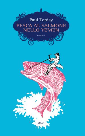Pesca al salmone nello Yemen - Torday