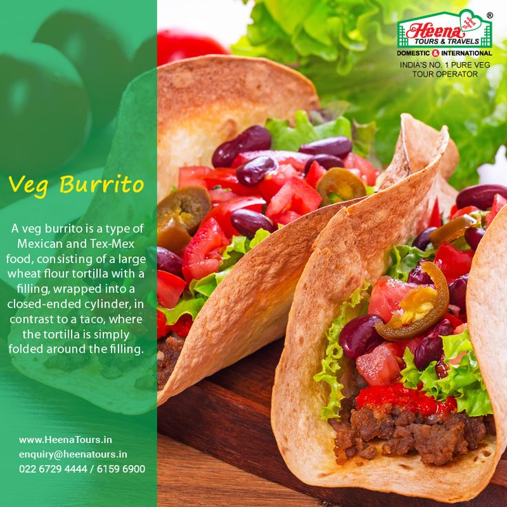 Veg Burrito..!! A Veg Burrito is a type of Mexican and Tex-Mex food, consisting of a large wheat flour tortilla with a filling, wrapped into a closed-ended cylinder, in contrast to a taco, where the tortilla is simply folded around the filling.