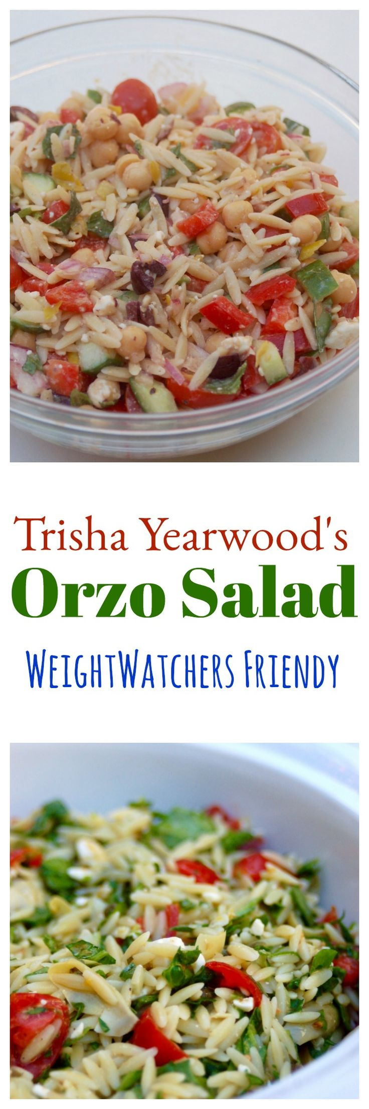 Trisha Yearwood's Orzo Salad made Weight Watchers friendly - so easy and delicious!