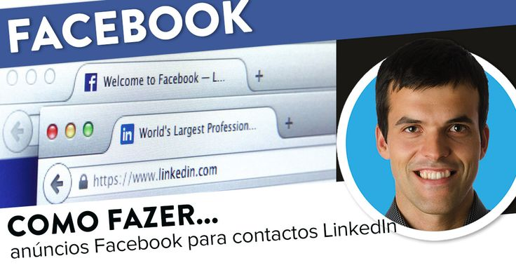 Como fazer anúncios Facebook para os seus contactos LinkedIn. https://joaoalexandre.com/blogue/anuncios-facebook-contactos-linkedin/