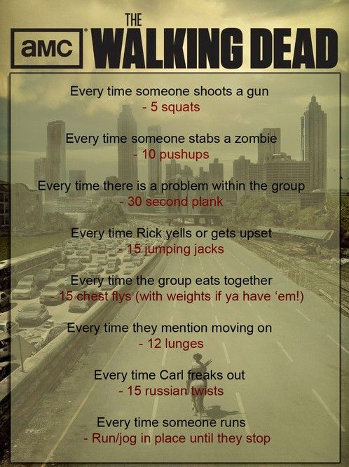 "The ""Walking Dead"" Workout If I'm going to watch it with my brother might as well get something out of it!"
