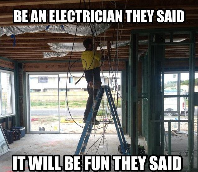 It really is fun! #lol #electrician | Electrical Services | Pinterest | Electrician humor ...