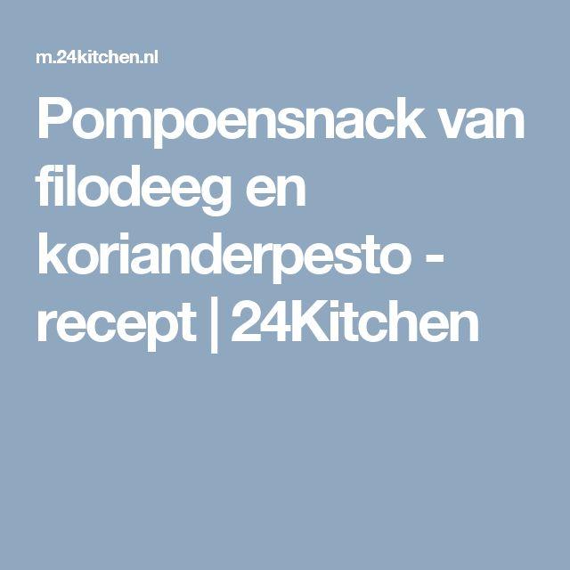 Pompoensnack van filodeeg en korianderpesto - recept | 24Kitchen