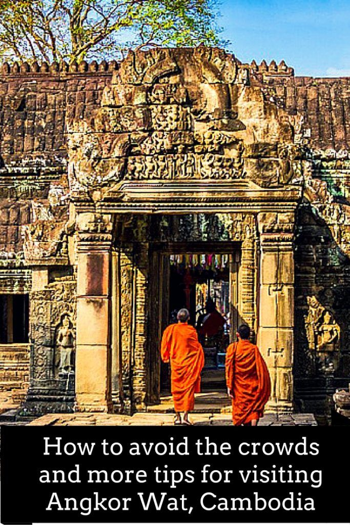 How to avoid the crowds and other tips for Visiting Angkor Wat in Cambodia