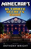Free Kindle Book -   Minecraft: Ultimate Secrets Guide (Unofficial Minecraft Game Handbook, Tips, Tricks, Hints, Secrets, hacks and potions to become a Minecraft Master)
