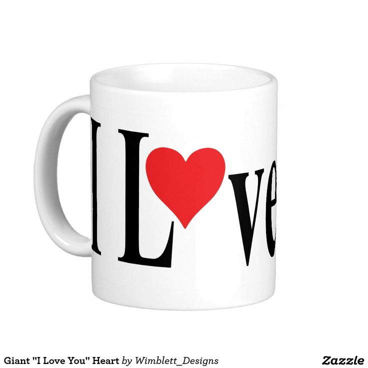 "Giant ""I Love You"" Heart Basic White Mug"