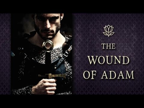 The Wound of Adam