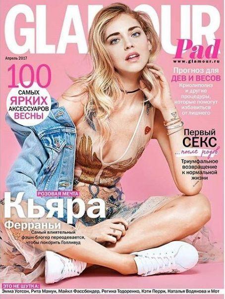 Chiara Ferragni - Glamour Magazine Cover [Russia] (April 2017)@michaelOXOXO@JonXOXOXO@emmaruthXOXO@emmammerrick#GLAMOUR