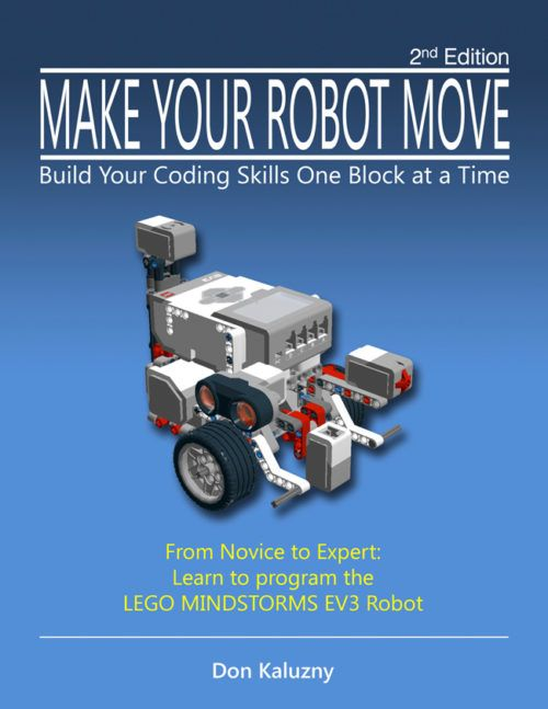From Novice to Expert: Get the most out of your LEGO MINDSTORMS EV3 Robot and Software.