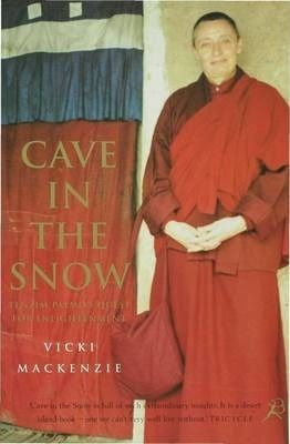 Cave in the Snow : A Western Woman's Quest for Enlightenment DOWNLOAD PDF/ePUB [Vicki Mackenzie] - ARTBYDJBOY-BOOK