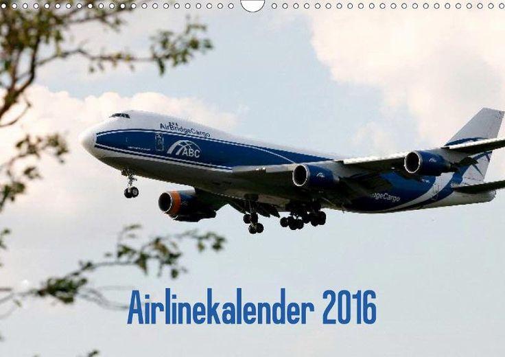 Airlinekalender 2016 - CALVENDO Kalender von Stefan Iskra & Julian Heitmann