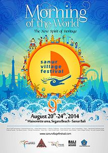 9th Sanur Village Festival - Morning of the World - August 20-24, 2014 - Maisonette area of Segara Ayu Beach, Sanur, Bali, Indonesia