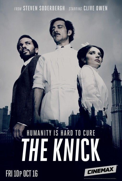 The Knick! dramatized history of surgery in New York 1900 Such a shame this was cancelled!  That's why they shouldn't have aired it on Starz!  Penny