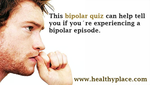 Take this bipolar quiz - www.healthyplace.com/bipolar-disorder/bipolar-information/bipolar-quiz/ - #bipolar #bipolarquiz