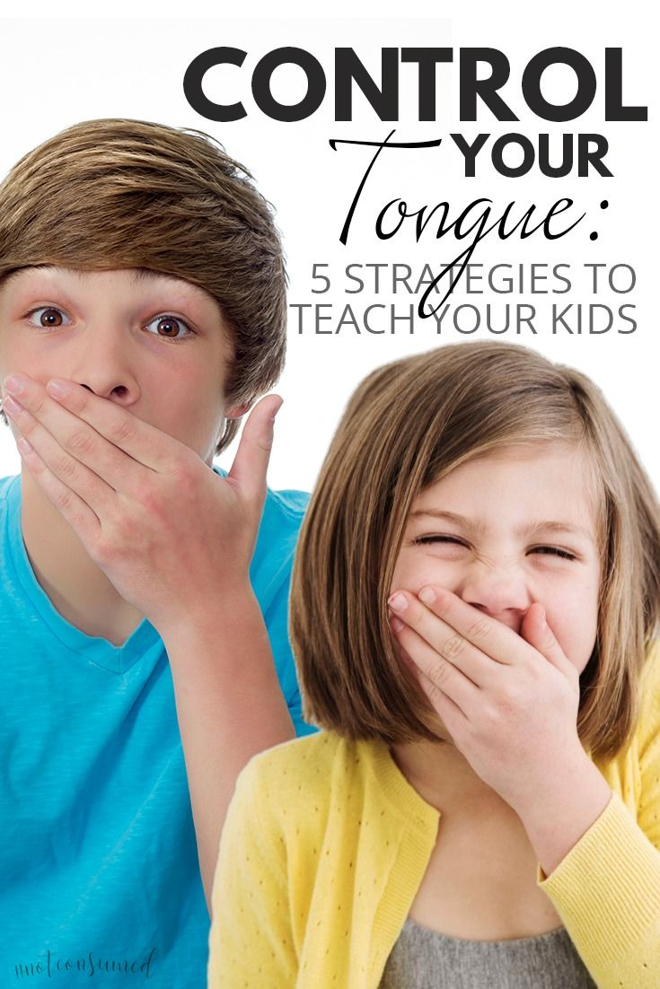 The things we say carry a deep impact on everyone around us. Control your tongue and teach your kids with these 5 simple strategies (great for all ages).
