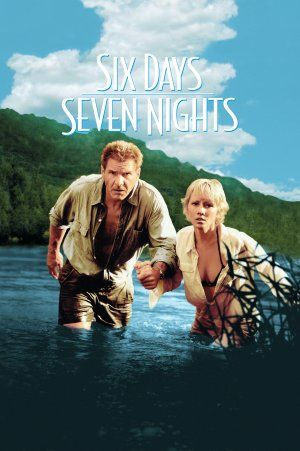 SIX DAYS, SEVEN NIGHTS (1998): Robin Monroe, a New York magazine editor, and the gruff pilot Quinn Harris must put aside their mutual dislike if they are to survive after crash landing on a deserted South Seas island.
