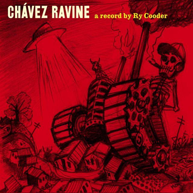 """ Chavez Ravine"" by Ry Cooder"