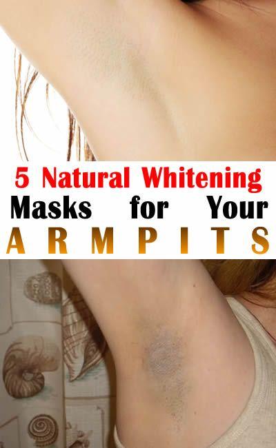 5 Natural Whitening Masks for Your Armpits #NaturalRemedies
