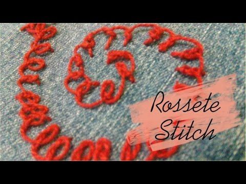 Como Fazer Ponto Rossete Stitch de Forma Simples e Rápida