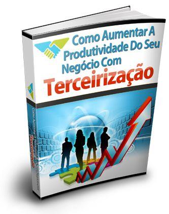 ´como aumentar a produtividade do seu negocio com terceirizaçao