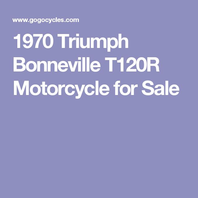 1970 Triumph Bonneville T120R Motorcycle for Sale
